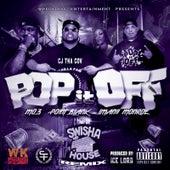 Pop It off (Swisha House Remix) by Cj Tha Gov