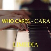 Who Cares by Cara