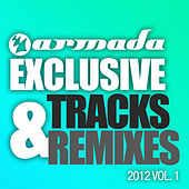 Armada Exclusive Tracks & Remixes 2012, Vol. 1 by Various Artists