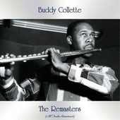 The Remasters (All Tracks Remastered) von Buddy Collette