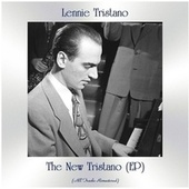 The New Tristano (EP) (All Tracks Remastered) by Lennie Tristano