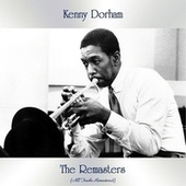 The Remasters (All Tracks Remastered) by Kenny Dorham
