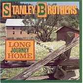 Long Journey Home von The Stanley Brothers