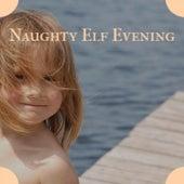 Naughty Elf Evening by Margo Sylvia