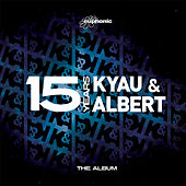 15 Years - The Album by Kyau & Albert
