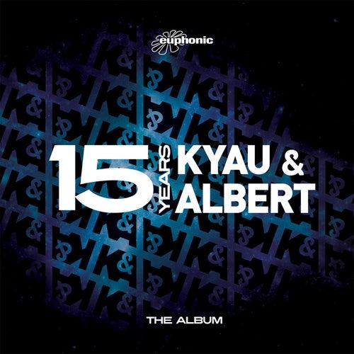 15 Years - The Album by Kyau & Albert