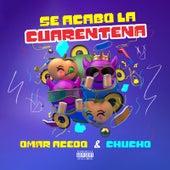 Se Acabo La Cuarentena by Omar Acedo