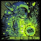 Gore from Beyond the Stars von V.H.S.