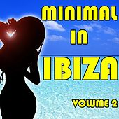 Minimal In Ibiza, Vol. 2 von Various Artists