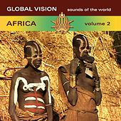 Global Vision Africa, Vol. 2 by Various Artists
