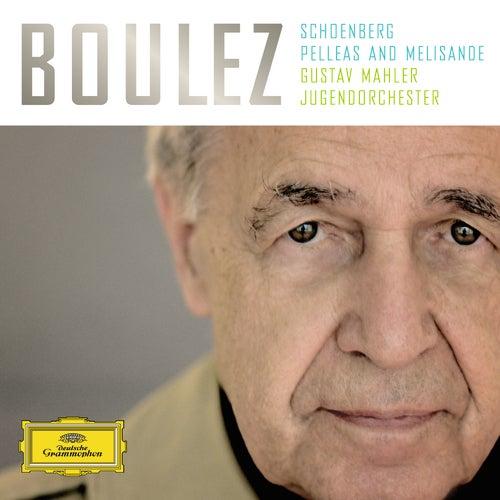 Schoenberg: Pelleas and Melisande by Gustav Mahler Jugendorchester