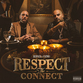 Respect The Connect by Berner