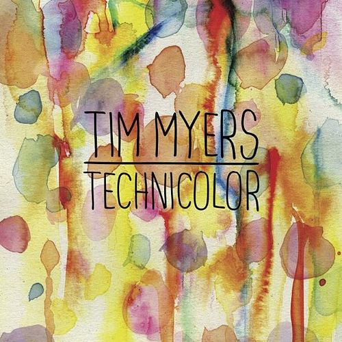 Technicolor by Tim Myers