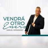 Pronto Acaba Este Proceso y Vendrá Otro Enero (New Single) by Samuel Hernández