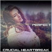Perfect de Crucial HeartBreak
