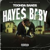 Haye$ Baby von Toohda Band$