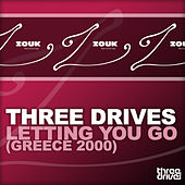 Letting You Go (Greece 2000) von Three Drives