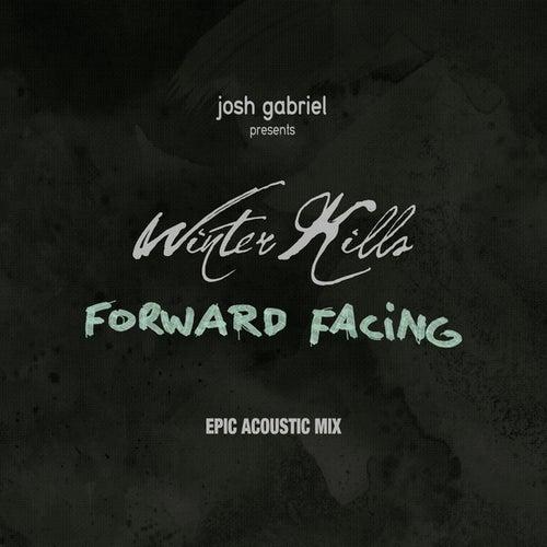 Forward Facing (Acoustic Mix) by Josh Gabriel