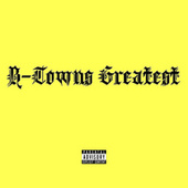 B-Town's Greatest by Young L