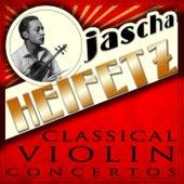 Classical Violin Concertos de Jascha Heifetz