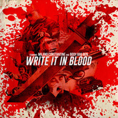 Write It in Blood by Milano Constantine