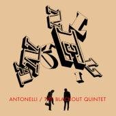 The Blackout Quintet by Antonelli