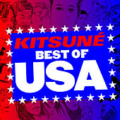 Kitsuné Best of USA by Various Artists