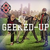 Geeked Up (feat. Pro, Canon, Brothatone, Chad Jones) - Single by R.M.G