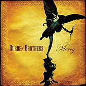 Mercy by Burden Brothers