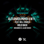 Hold Back (Mhammed El Alami Remix) by Alexander Popov