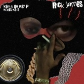 Rick James (feat. Off key, Kodez & KE4T) de Kea