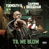 Til We Blow (feat. RapHighness) von Yukmouth