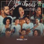 All I Want for Christmas / Noite De Paz by NOSSO TOM Musical