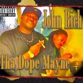 Tha Dope Mayne de John Rich