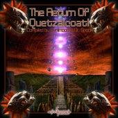 Return Of Quetzalcoatl by Various Artists