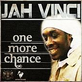 One More Chance by Jah Vinci