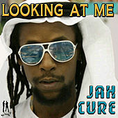 Looking At Me by Jah Cure