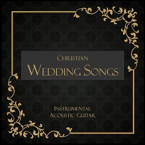Wedding Songs Instrumental Acoustic Guitar By Guitar Wedding Songs