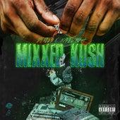 Dj Red & Kartel Kush Presents: Mixxed Kush (Slowed & Chopped) by DJ RED