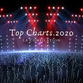 Top Charts 2020 (La compilation) de Various Artists