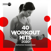 40 Workout Hits 2020: Motivation Training Music de Various Artists