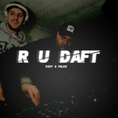 R U Daft - EP von Kdot