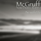 You Don't Wanna Be with Me by McGruff