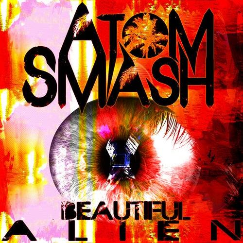Beautiful Alien by Atom Smash