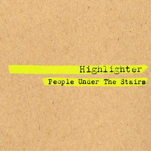 Highlighter von People Under The Stairs