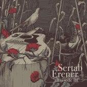 Ah Şişede Lâl (Canlı '94) von Sertab Erener
