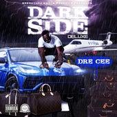 Dark Side (Deluxe Version) von Dre Cee