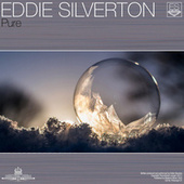 Pure by Eddie Silverton