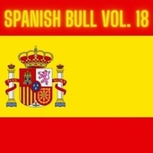 Spanish Bull Vol. 18 de Various Artists