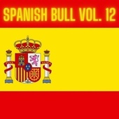 Spanish Bull Vol. 12 de Various Artists